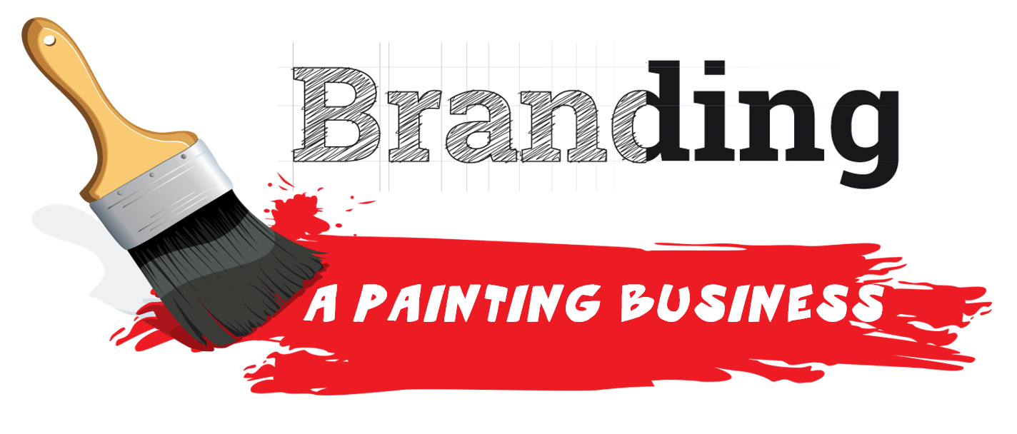 The academy for professional painting contractors branding a almost every owner has heard it said that branding your painting company is important you hear the subject of branding bantered about at conferences magicingreecefo Gallery